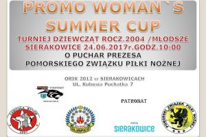Promo Woman's Summer Cup 2017 w Sierakowicach. Sześć zespołów będzie promować kobieca piłkę nożną