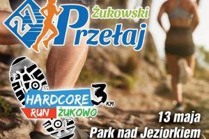 Żukowski Przełaj - Hardcore Run Żukowo 2018. Wysokie nagrody, niskie wpisowe, wiele atrakcji
