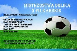 Trwają zapisy do lipcowych Mistrzostw Orlika Piątek Piłkarskich w Sierakowicach