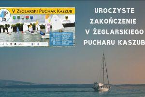 Uroczyste zakończenie V Żeglarskiego Puchar Kaszub 28 września w Kartuzach