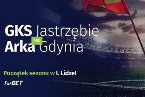 GKS Jastrzębie vs Arka Gdynia – początek sezonu w I. Lidze!